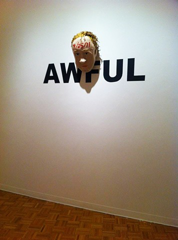 "AWFUL Outside (from ""In the Mezzanine"" exhibition"" at Ramapo College)"