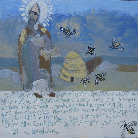 Patron Saint of Beekeepers