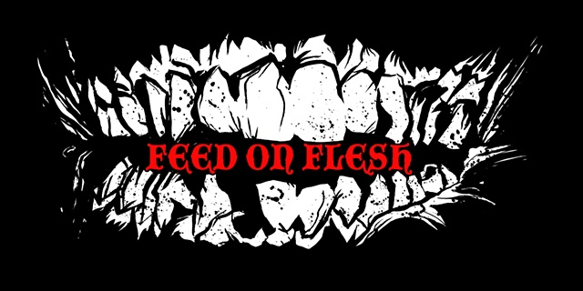 Feed on Flesh zombie art CHOD