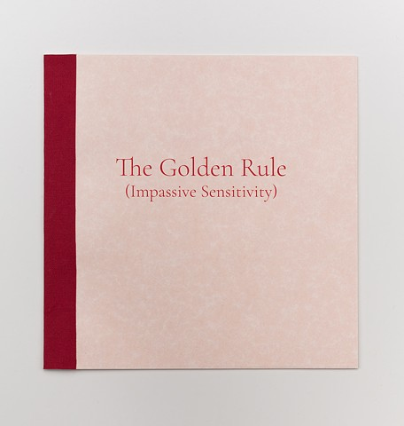 The Golden Rule (Impassive Sensitivity)