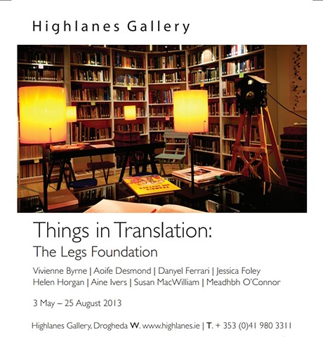 Things in Translation: A Legs Foundation Project