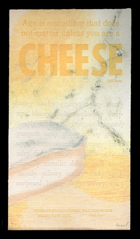 Cheese, Letterpress, Collagraph, Chine Collé of food by heather kasvinsky