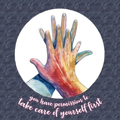 You have permission to take care of yourself first