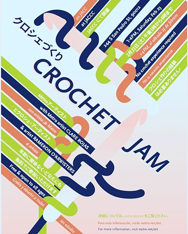 Upcoming Crochet Jam: JACCC, 23 February, 1–4 pm, Los Angeles