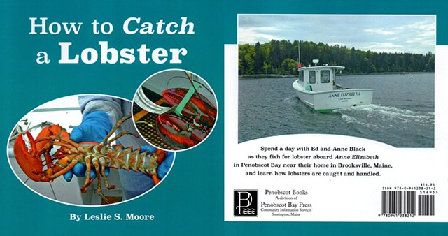 "a children's book called ""How to Catch a Lobster"" by Leslie Moore, published by Penobscot Books"