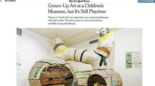 """Grown-Up Art at the Children's Museum, but It's Still Playtime"", The New York Times"