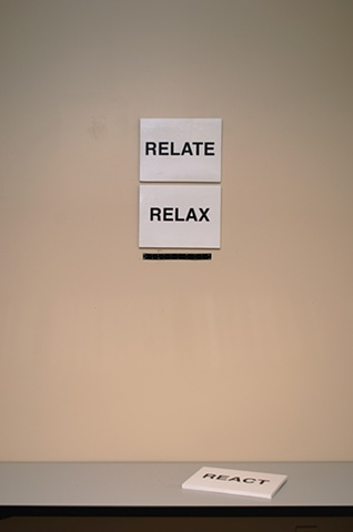 React/Relax/Relate