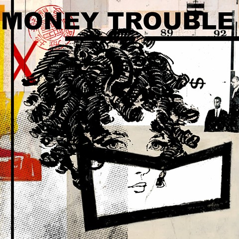Money Trouble