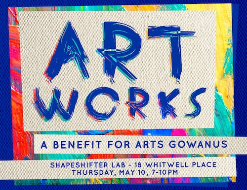 ArtWorks: A Benefit for Arts Gowanus