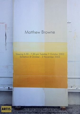 'A Measured Moment of Being'   Isabel Haarhaus - Essay for 'Matthew Browne - Paintings' - Artis Gallery - September 2003 ______________________________