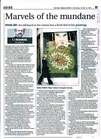 'Marvels of the Mundane'   TJ McNamara - New Zealand Herald - Arts - Review of 'Matthew Browne - Paintings' - Artis Gallery -15/10/2003 ______________________________