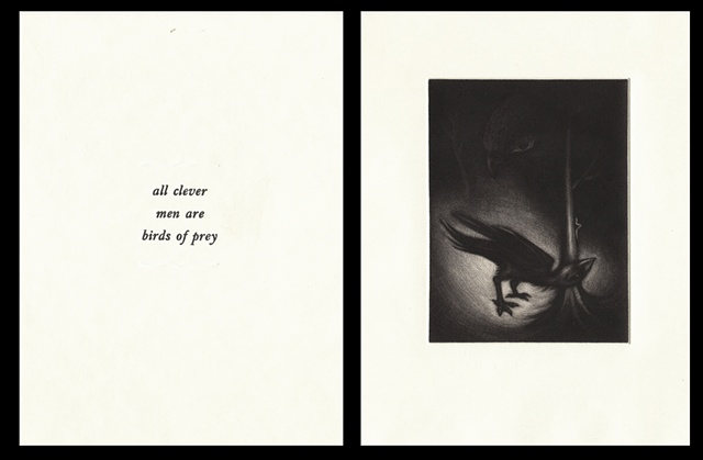 "plate sixteen:  ""all clever men are birds of prey""  2006"