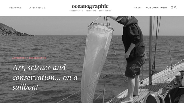 OCEANOGRAPHIC MAGAZINE ARTICLE: Art, science and conservation... on a sailboat