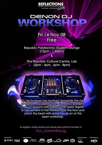Reflections 2008 Denon DJ Workshop Poster