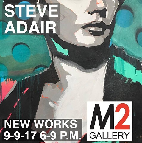 M2 September Exhibition-featuring new works by Warren Criswell, Robin Tucker, Bryan Frazier, Steve Adair, and John Sadowski