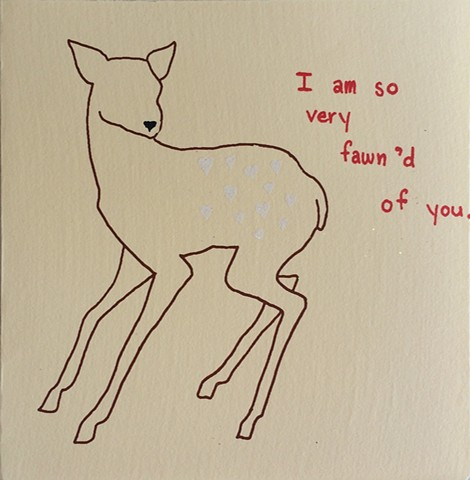 so very fawn'd of you