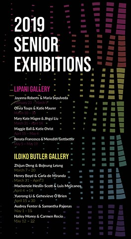 2019 Senior Thesis Exhibitions