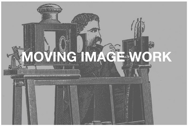 Moving Image Work