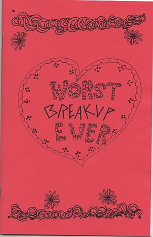 Cover for Worst Breakup Ever, a collaborative zine for Self-Publishers of Chicago (SPOC)