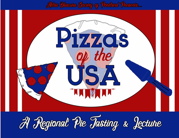 Intro slide for Pizzas of the USA presentation produced by Atlas Obscura Society of Portland