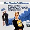 The Zinester's Dilemma: Part II