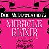 Doc Merriweather's Miracle Elixir & Medicine Show Zine Cover