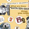 The Zinesters' Dilemma: What are these zign/zayn/Zion things you make?