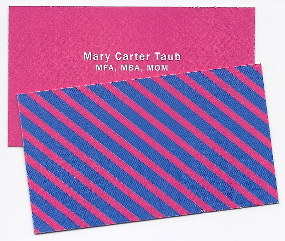 This business card is made of paper. Mary Carter Taub was a founder and creative director of HobNob Press, Inc., a stationery design company. Mary Carter Taub has MFA and MBA degrees.