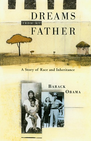 Cover: DREAMS FROM MY FATHER, Barrack Obama Times Books, Random House