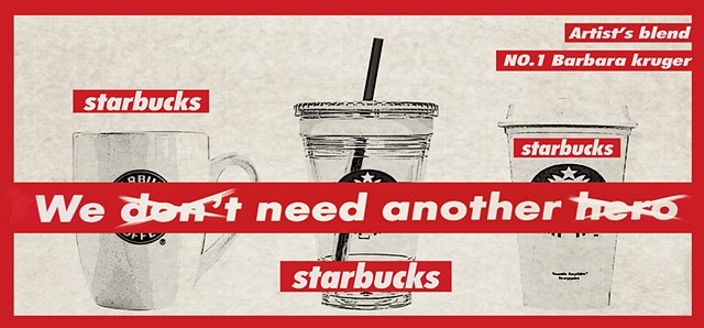STUDENT'S WORK    STARBUCKS ARTIST'S BLEND LABEL(Barbara Kruger)   GRAPHIC DESIGN (3rd year) PROF. STEVEN DANA YEUNGNAM UNIVERSITY, DAEGU KOREA