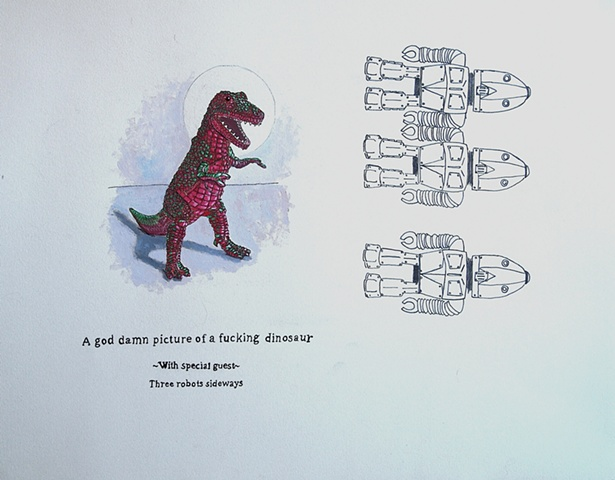 God Damn picture of a fucking dinosaur with special guest three robots sideways #4