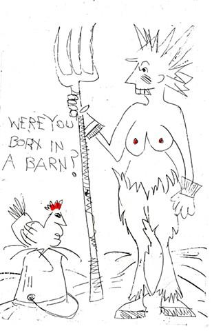 Were You Born in a Barn?