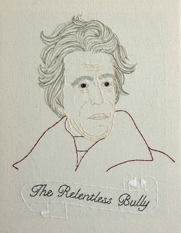 Andrew Jackson embroidery fiber art US Presidents american history