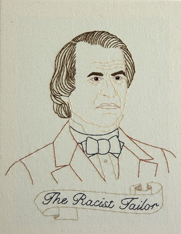 Andrew Johnson embroidery fiber art US Presidents american history