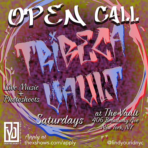 Tribeca Vault Open Call 2019 promotional flyer for FYID NYC
