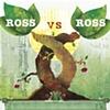 ROSS vs ROSS