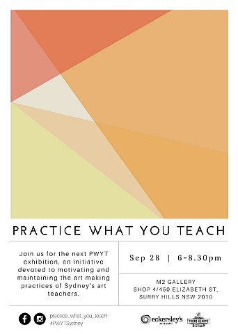 'Practice What You Teach' Exhibition - September 2016