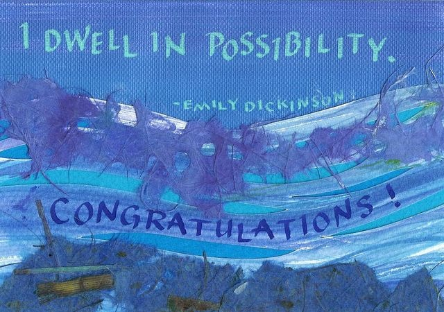 Congratulations - I Dwell in Possibility
