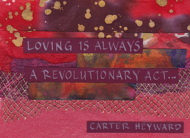 Carter Heyward - Loving is Always a Revolutionary Act