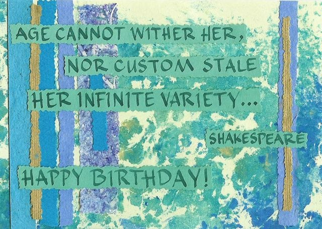 Birthday; Shakespeare - Age Cannot Wither