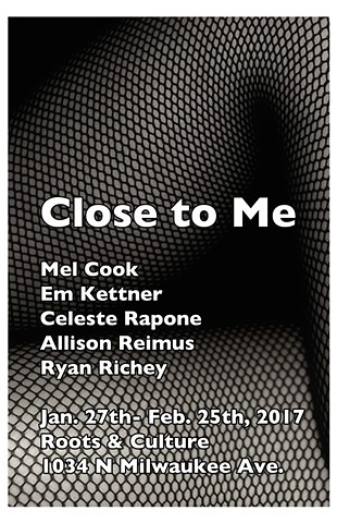 11028de8ab Close To Me at Roots   Culture Jan 27-Feb.25