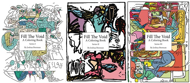 Fill The Void: A Coloring Book Featuring the Abstract Art of Joshua Brennan Series III