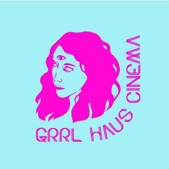 SCREENING WITH GRRL HAUS CINEMA