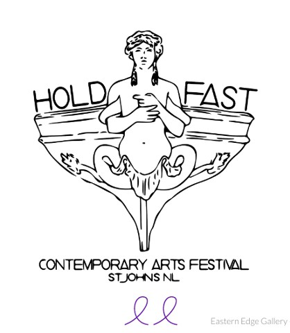 Eastern Edge Summer Residency and HOLD FAST FESTIVAL