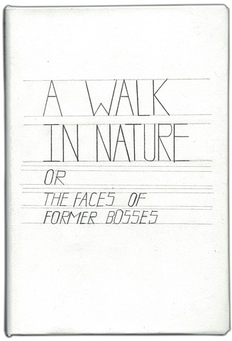 A Walk in Nature or the Faces of Former Bosses