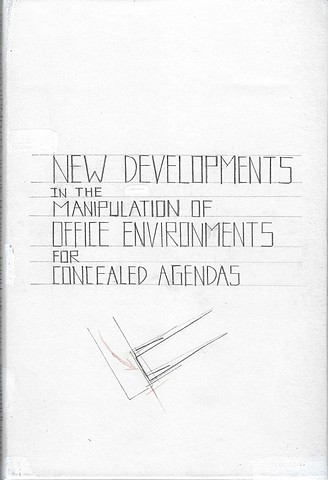 New Developments in the Manipulation of Office Environments for Concealed Agendas