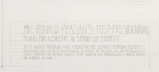 Mr. Ronald Reagan's Post-Presidential Plans for a Career in Stand-up Comedy (detail)