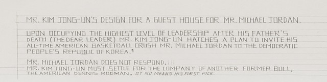 Mr. Kim Jong-Un's Design for a Guest House for Mr. Michael Jordan (detail)