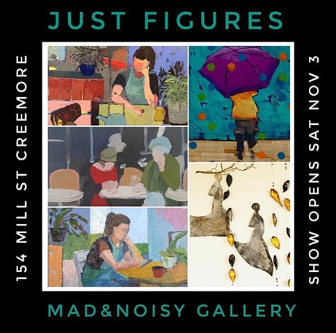 NEW SHOW AT THE MAD AND NOISY GALLERY CREEMORE
