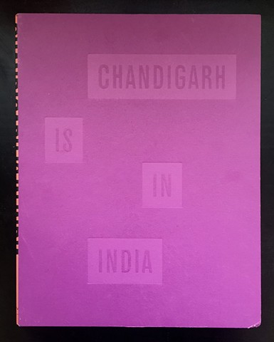 Chandigarh is in India Edited by Shanay Jhaveri, 2016